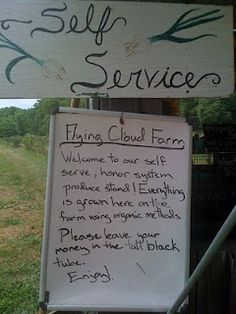Honor system at a local produce stand