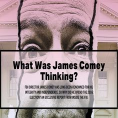 What Was James Comey Thinking? [Esquire] http://www.esquire.com/news-politics/a51446/what-was-comey-thinking ②⓪①⑥ ①② ①③ #USPolitics