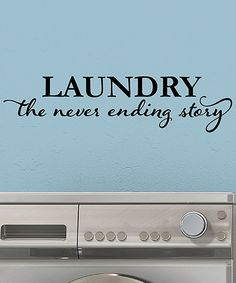 'Laundry: The Never Ending Story' Wall Quotes Decal