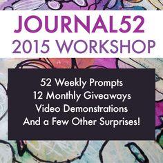 The 2015 Journal52 Workshop Details have been announced! Workshop begins January 1st, 2015!