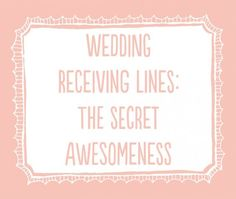An article with a fresh look at the wedding receiving line and the happy hugging people that make them awesome by wedding photographer Kate Bentley. Wedding Schedule, Wedding Planning Timeline, Plan My Wedding, Wedding Advice, Wedding Themes, Diy Wedding, Wedding Photos, Free Wedding, Wedding Decorations