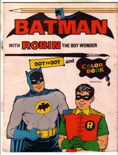 Vintage Coloring Books - Batman With Robin: Dot To Dot And Colring Book (1967)