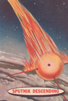 Sputnik falling out of orbit.  The world's first space junk.