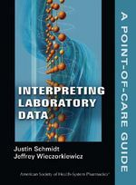 This is the pocket sized Interpreting Laboratory Data: A Point-of-Care Guide. The pharmacists you trust for quality and clarity have transformed ASHP's best-selling laboratory data textbook into the convenient portable reference that pharmacy clinicians and students have been waiting for.   With 157 easy-to read quick view charts – 100 more than in the original textbook you can instantly pinpoint information you need to evaluate the safety & effectiveness of treatment & severity of disease.