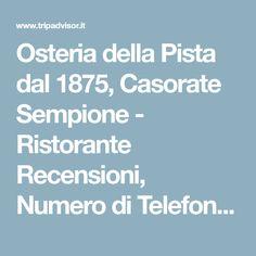 Osteria della Pista dal 1875, Casorate Sempione - Ristorante Recensioni, Numero di Telefono & Foto - TripAdvisor