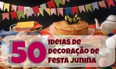 Decoração Festa Junina ~ Arte De Fazer | Decoração e Artesanato