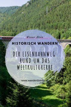 Eine Wanderung rund um das Weltkulturerbe Semmering-Eisenbahn in den Wiener Alpen.  #eisenbahn #wieneralpen #historisch #geschichte #weltkulturerbe #wanderwege #wanderurlaub #besondereplätze #wandertag #ausflug #ausflugsziel #wanderninösterreich #ausfluginösterreich #alpen Heritage Site, Hiking Trails, Road Trip Destinations, Alps, Round Round, History, World