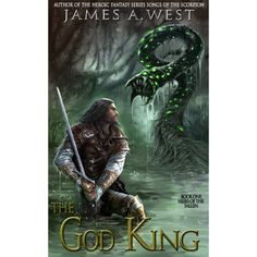 The God King (Heirs of the Fallen (Book 1)) eBook: James A. West, Darko Tomic: Amazon.com.au: Kindle Store