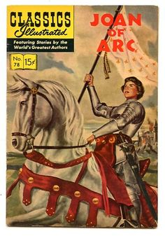 """Read """"Joan of Arc"""" by Samuel Willinsky available from Rakuten Kobo. Nicknamed """"The Maid of Orleans"""", Joan of Arc was a peasant girl born in eastern France who claimed divine guidance. Vintage Comic Books, Vintage Comics, Jeanne D'arc, Film D'animation, Joan Of Arc, Old Comics, Chef D Oeuvre, Free Books Online, Classic Comics"""