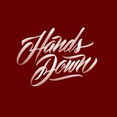 "Hand lettering ""Hands Down"" by Neil Secretario"