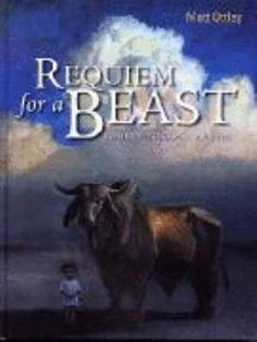 Requiem For A Beast Matt Ottley A work for image,word and music. Lothian Children's book.2007 Teen Pictures, Books For Teens, Study Notes, Book Week, Learning Centers, Tiger, Music Education, Wild Bull, Discovery