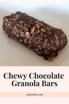 Chewy Chocolate Granola Bars - Instant Loss - Conveniently Cook Your Way To Weight Loss Whole Food Diet, Whole Food Recipes, Snack Recipes, Fall Recipes, Diet Recipes, Blender Recipes, Cooker Recipes, Breakfast Recipes, Chocolate