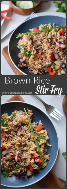 Brown Rice Stir Fry From Whole Food Real Families. Delectable And Full Of Veggies, Make It A Filling Lunch, A Light Dinner Or Top It With Last Nights Protein For A Meaty, Quick Meal. Brown Rice Cooking, Brown Rice Recipes, Whole Food Recipes, Dinner Recipes, Cooking Recipes, Cooking Fish, Cooking Ideas, Drink Recipes, Rice Krispies