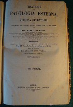 PATOLOGIA ESTERNA Y MEDICINA OPERATORIA. VIDAL DE CASSIS. ILUSTRADO. 1870. MADRID. 6 TOMOS. PIEL. estalcon@gmail.com
