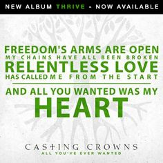 All You've Ever Wanted by Casting Crowns Created by Bragger Reed Christian Music Lyrics, Christian Quotes, Heinrich Heine, Casting Crowns, Identity In Christ, Praise And Worship, Film Music Books, Relentless, Uplifting Quotes