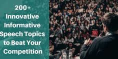 An informatic topic of an article can help to engage your audience with your speech. The writers of Instant Assignment Help have listed 200 Out-of-the-Box Informative Speech Topics to Beat Your Competition.