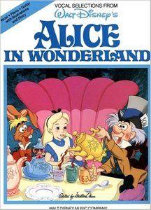 Alice in Wonderland (Piano, Vocal, Guitar Songbook) by Hal Leonard Corporation