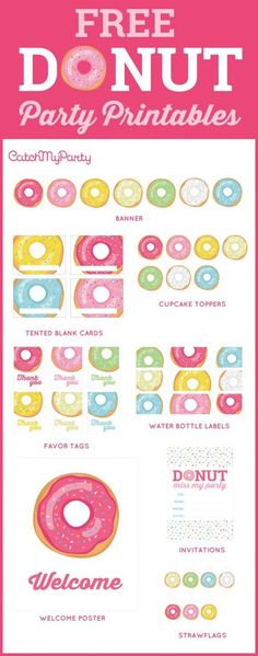 Free Donut Party Printables - perfect for decorating girl birthday parties, baby showers, bridal showers, and more! Free printable party invitations, welcome signs, banners, cupcake toppers, party favor tags, and more!   CatchMyParty.com