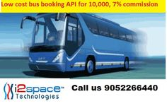 i2space technologies is a leading online travel portal platform that provides bus ticket booking api within your budget and also get commission. Grab these exclusive deals on bus booking api. For more details please contact us at 9052266440 / 9704536531 or visit our website http://www.i2space.com/travel-mobile-application.html