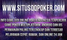 QQ Poker Online - Pilih bermain di situs qq poker online tanpa bot Motobolapoker, agen qq poker online Indonesia yang terbaik dan terpercaya online 24 jam.