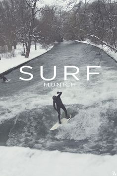 River Surfing, Munich Germany. I have been here!