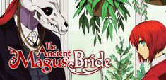 Ancient Magus' Bride, The