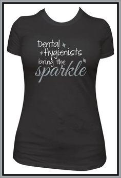 Women's Fitted Dental Hygienists bring the sparkle shirt, dentist gift, orthodontist tshirt, glitter