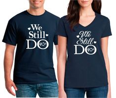 Mr and Mrs We Still Do Anniversary Shirts. Bride and Groom Shirts. Mr and Mrs Husband and Wife Shirts. Couples Shirts by OurTshirtShack on Etsy Matching Couple Shirts, Couple Tshirts, Matching Couples, 10th Wedding Anniversary, Anniversary Gifts, Anniversary Photos, Mrs Always Right, Cute Shirts, Funny Tshirts