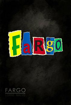 Fargo Blackmail Letter Ransom Note by YoPedro, from the TV Show, a minimalist movie poster. Fan art from the Fargo TV show.