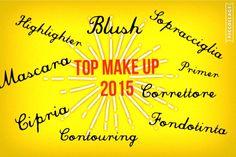 Top Make Up 2015: Base e viso !