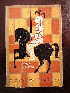 Cavaleiro Inesistente  Italo Calvino  Capa de João da Câmara Leme