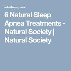 6 Natural Sleep Apnea Treatments - Natural Society | Natural Society