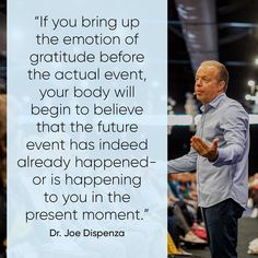 "Dr. Joe Dispenza on Instagram: ""Emotions like gratitude and appreciation open your heart and lift the energy in your body to a new place—out of the lower hormonal centers.…"""