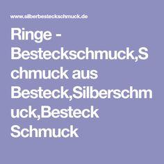 Ringe - Besteckschmuck,Schmuck aus Besteck,Silberschmuck,Besteck Schmuck