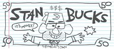 Stan Bucks I should give this to people Gravity Falls Book, Gravity And Time, Dipper E Mabel, Mabel Pines, Akira, Gavity Falls, Fall Memes, Reverse Falls, Billdip