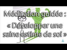 Méditation guidée : Développer une saine estime de soi