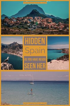 Hidden Spain As You Have Never Seen Her