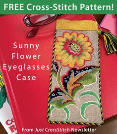Sunny Flower Eyeglasses Case download from Just CrossStitch newsletter. Click on the photo to access the free pattern. Sign up for this free newsletter here: AnniesNewsletters.com