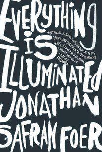 Everything Is Illuminated | Jonathan Safran Foer