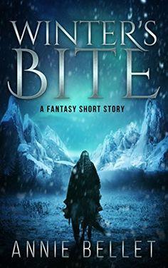 Winter's Bite: An epic fantasy short story by Annie Bellet, http://www.amazon.com/dp/B004YTFDV4/ref=cm_sw_r_pi_dp_VtDvvb0V42EG7