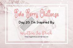#bohoberrychallenge Day 20 - I'm Inspired By