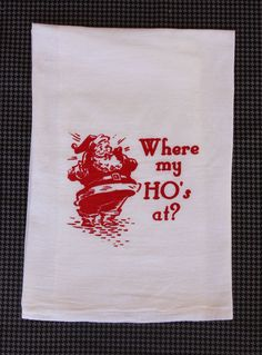 Kitchen Towels Where My Ho's At by GurleyGirlBoutique on Etsy