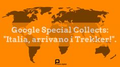 #Google Special Collects arriva anche in Italia | #tech #news #digital
