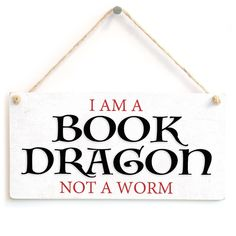"""Amazon.com: Meijiafei I Am A Book Dragon Not A Worm - Stylish Sign Gifts For Book Lovers Reading Gifts 10""""x5"""": Home & Kitchen"""