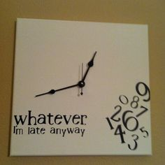 whatever, I'm late anyway clock black & white. $35.00, via Etsy.