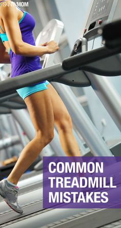 Common treadmill mistakes you may be making!