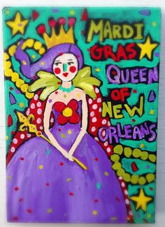 Folk art Painting Mardi Gras Queen of New Orleans by evesjulia12
