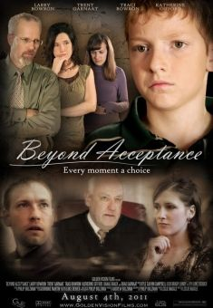 Beyond Acceptance - Christian Movie/Film on DVD from Heartstone Pictures. Check out Christian Film Database for more info -  http://www.christianfilmdatabase.com/review/beyond-acceptance/