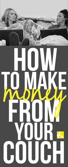 5+Easy+Ways+to+Make+Money+from+Your+Couch Ways to make money, make extra money, make more money
