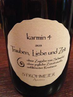 Karmin 4, Strohmeier Purer Weingenuss - Blauer Wildbach, 18 Monate Holzfaß, unfiltriert. Ergebnis: intensive Roséfarbe mit waldbeerigen Noten. #wein #weinerleben